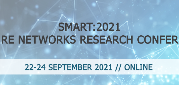 SMART:2021 Future Networks Research Conference